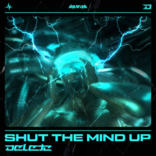 Delete - Shut The Mind Up - End of Line Recordings - 03:56 - 19.02.2020