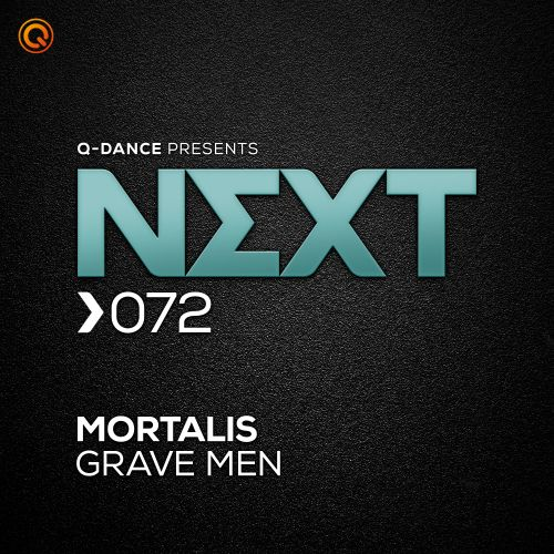 Mortalis - Grave Men - Q-dance presents NEXT - 04:35 - 17.02.2020