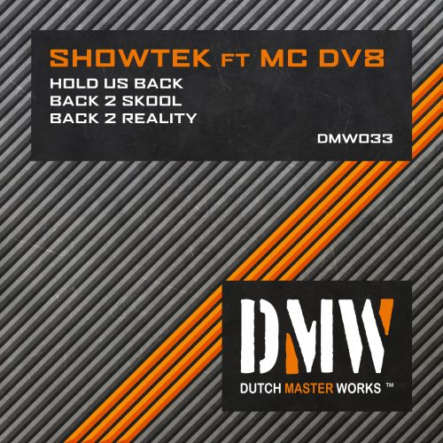 Showtek - Hold Us Back - Dutch Master Works - 03:20 - 16.10.2008
