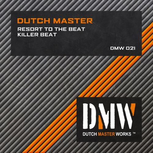 Dutch Master - Resort to the Beat - Dutch Master Works - 06:21 - 17.11.2007