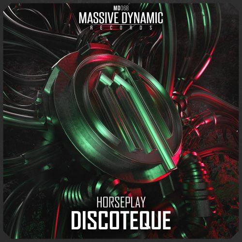 Horseplay - Discotheque - Massive-Dynamic Records - 03:38 - 02.03.2020