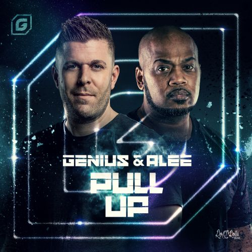 Genius and Alee - Pull Up - ROQ 'N Rolla Music - 03:23 - 28.02.2020