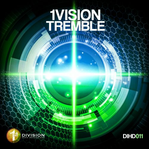 1Vision - Tremble - 1st Division Hard Recordings - 04:20 - 28.02.2020