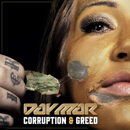 Day-Mar - Corruption & Greed - Afterlife Recordings - 04:53 - 11.03.2020