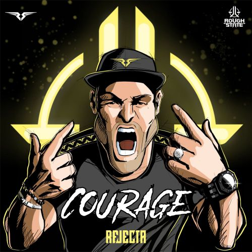 Rejecta - Courage - Roughstate - 04:02 - 06.03.2020