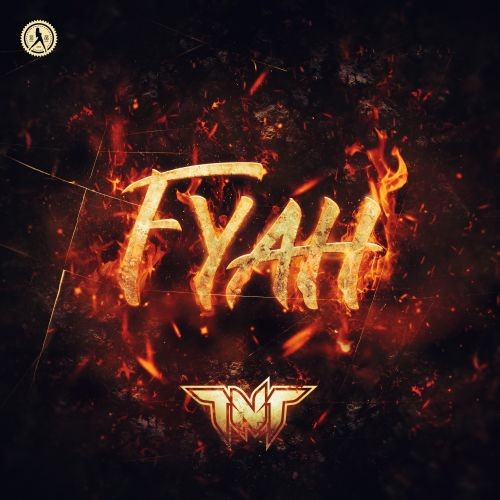 TNT - FYAH - Dirty Workz - 04:00 - 28.02.2020
