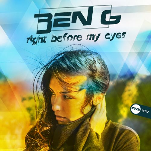 Ben G - Right Before My Eyes - DNZ Records - 05:26 - 05.03.2020