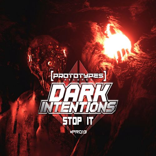 Dark Intentions - Bass! - Prototypes Records - 03:24 - 06.03.2020