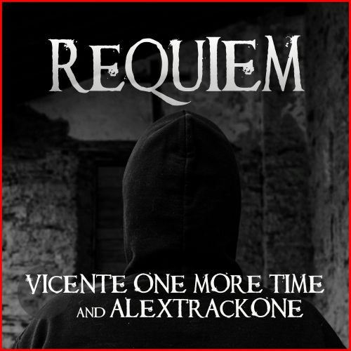 Vicente One More Time & AlexTrackOne - Requiem - INWAR Records - 04:47 - 26.02.2020