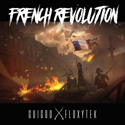 Guigoo and Floxytek - French Revolution - UGT Core - 03:51 - 06.03.2020