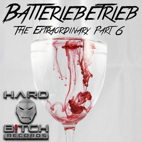 Batteriebetrieb - Can't Handle It - Hard B!tch Records - 08:08 - 09.03.2020