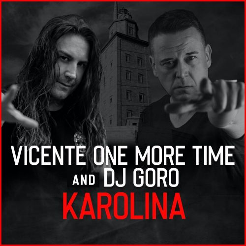 Dj Goro & Vicente One More Time - Karolina - INWAR Records - 02:33 - 02.03.2020