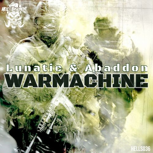 Lunatic & Abaddon - War Machine - Hell's Recordings - 04:17 - 12.03.2020