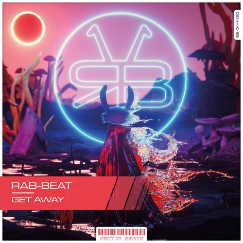 Rab-Beat - Get Away - Sector-Beatz - 05:23 - 17.03.2020