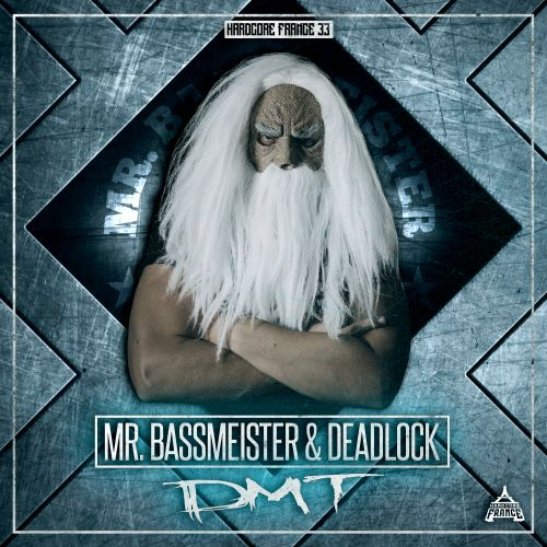 Mr. Bassmeister and Deadlock - DMT - Hardcore France - 04:41 - 13.02.2020