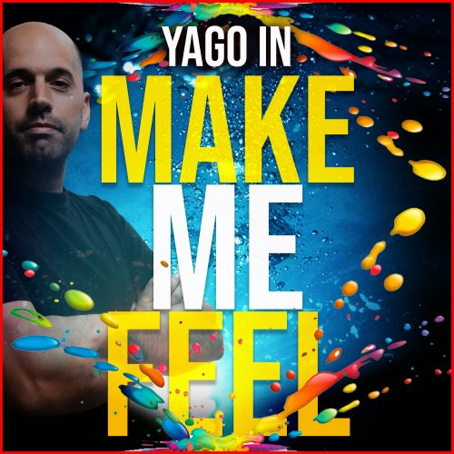 Yago In - Make Me Feel - INWAR Records - 02:43 - 05.03.2020