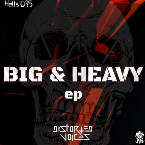 Distorted Voices & D-Tempo - Shimmy - Hell's Recordings - 04:28 - 14.02.2020