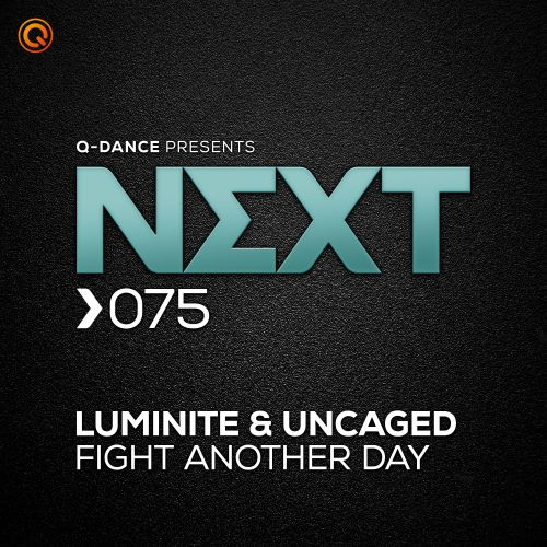 Luminite & Uncaged - Fight Another Day - Q-dance presents NEXT - 03:29 - 30.03.2020