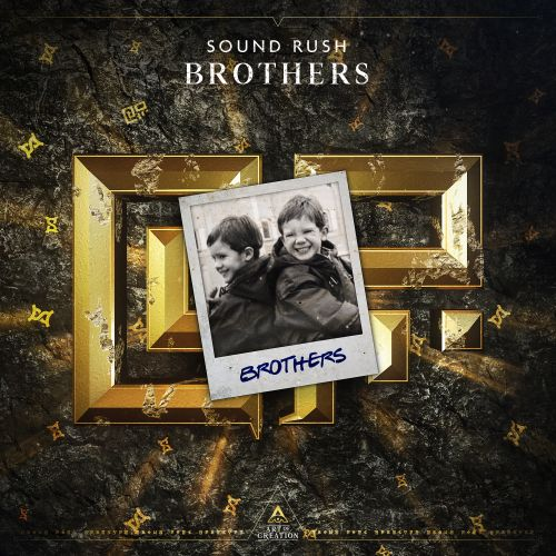 Sound Rush - Brothers - Art of Creation - 04:07 - 26.03.2020