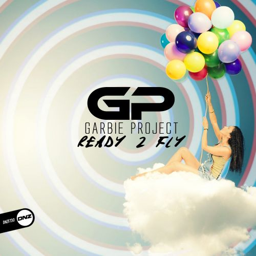 Garbie Project - Ready 2 Fly - DNZ Records - 05:53 - 14.02.2020