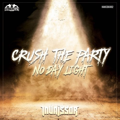 Invaïssor - Crush The Party - Handkcuf Records - 04:00 - 26.03.2020