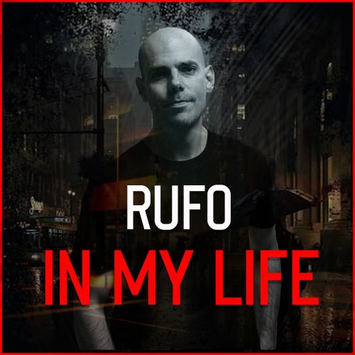 Rufo - In My Life - INWAR Records - 02:03 - 20.03.2020