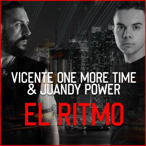 Vicente One More Time & Juandy Power - El Ritmo - INWAR Records - 02:34 - 20.03.2020
