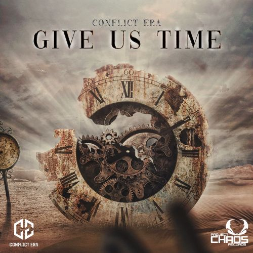 Conflict Era - Give Us Time - Project Chaos Records - 03:51 - 17.03.2020