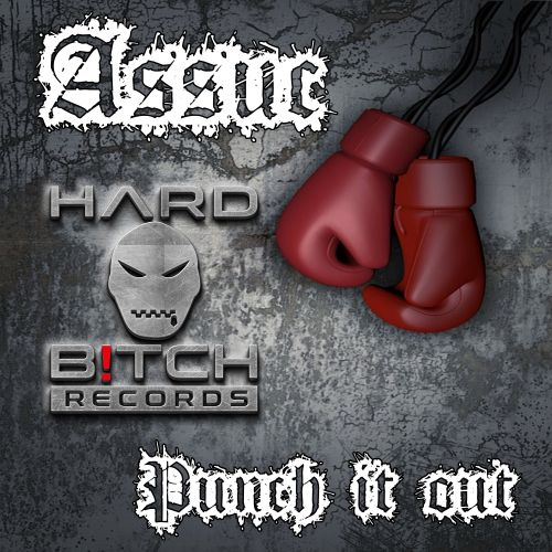 Assuc - Punch It - Hard B!tch Records - 07:37 - 16.10.2020