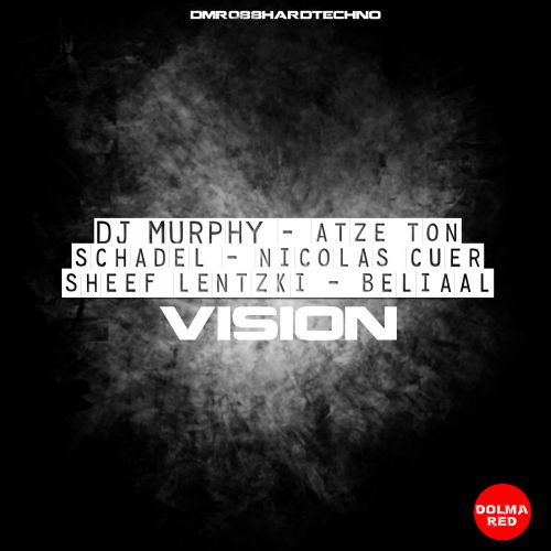 DJ Murphy, Atze Ton - Vision - Dolma Red - 05:41 - 04.08.2020