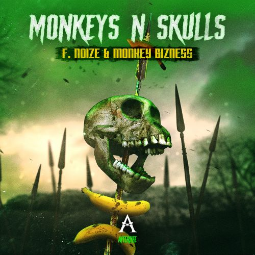 F. Noize and Monkey Bizness - Monkeys N Skulls - Afterlife Recordings - 03:15 - 07.04.2020