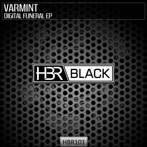 Varmint - Crying In The Dark - HBR Black - 06:18 - 02.04.2020