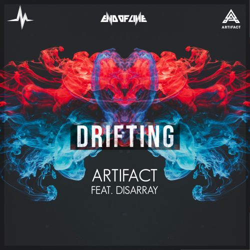 Artifact featuring Disarray - Drifting - End of Line Recordings - 03:55 - 25.03.2020