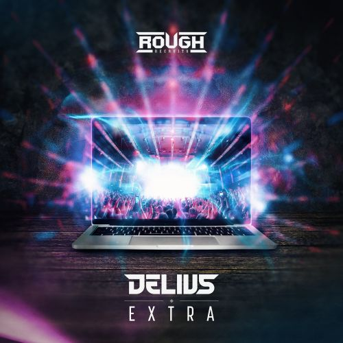 Delius - Extra - Rough Recruits - 03:12 - 25.03.2020