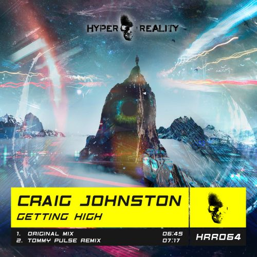Craig Johnston - Getting High - Hyper Reality Records - 06:45 - 27.03.2020