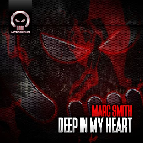Marc Smith - Deep In My Heart - Notorious Vinyl - 06:30 - 01.04.2020