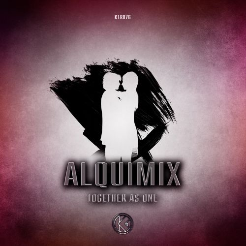 Alquimix - Together As One - K1-Recordz - 03:28 - 08.04.2020