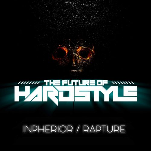 Inpherior - Rapture - The Future Of Hardstyle - 05:14 - 16.03.2020