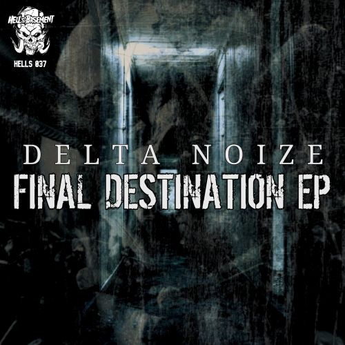 Delta Noize - Turn Up - Hell's Recordings - 03:48 - 16.04.2020