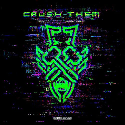 N-Vitral & Dither - Crush Them - The Third Movement - 03:43 - 23.04.2020