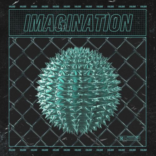Valido - Imagination - TC Labs - 03:38 - 01.05.2020