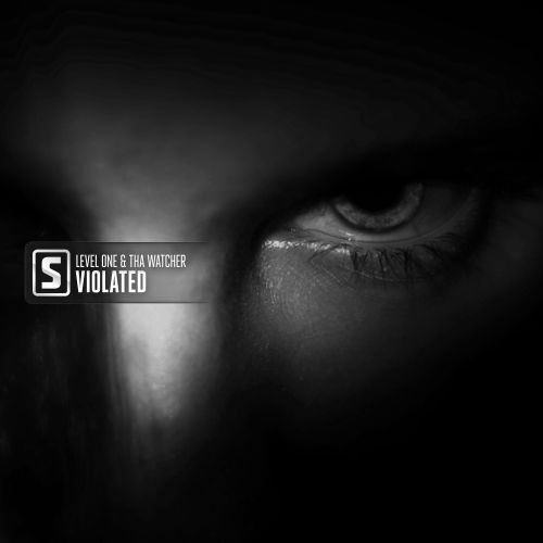 Level One & Tha Watcher - Violated - Scantraxx Silver - 03:15 - 17.04.2020