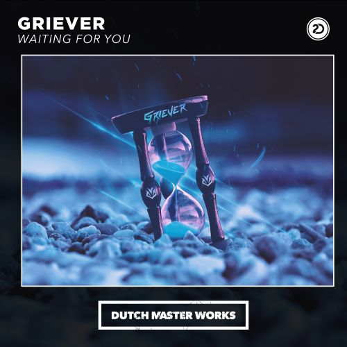 Griever - Waiting For You - Dutch Master Works - 05:50 - 18.05.2020