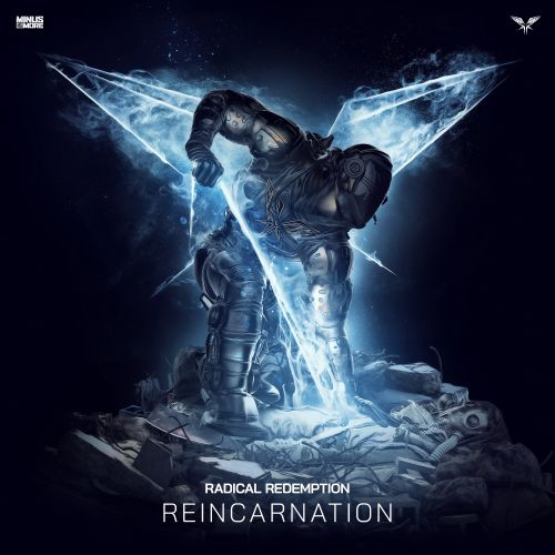 Radical Redemption - Reincarnation - Minus Is More - 03:23 - 10.04.2020
