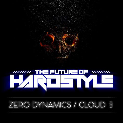 Zero Dynamics - Cloud 9 - The Future Of Hardstyle - 04:29 - 23.04.2020