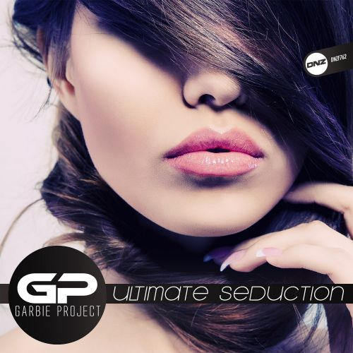 Garbie Project - Ultimate Seduction - DNZ Records - 05:54 - 22.04.2020