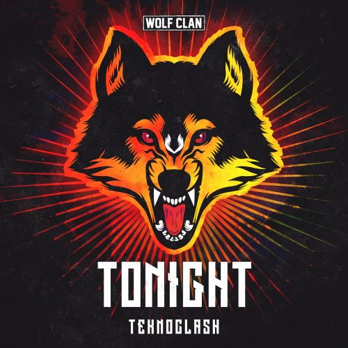 Teknoclash - Tonight - Wolf Clan - 03:19 - 24.04.2020