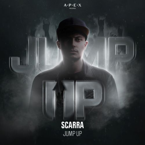 Scarra - Jump Up - APEX Records - 02:45 - 01.05.2020