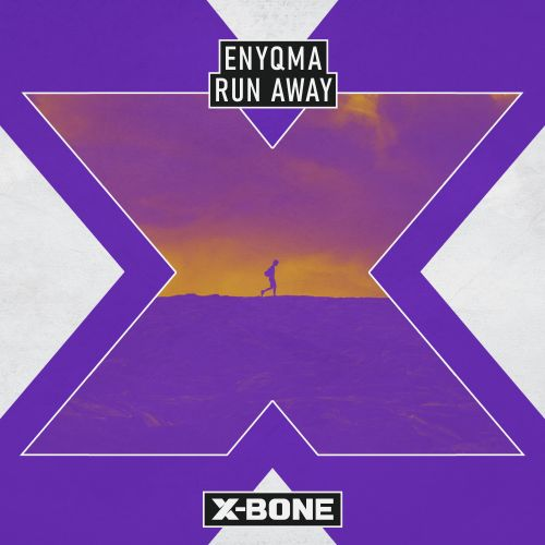 Enyqma - Run Away - X-Bone - 03:59 - 30.04.2020