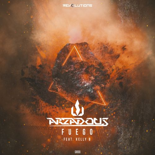 Arzadous ft. Kelly B - Fuego - Revolutions - 03:30 - 04.05.2020